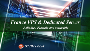 France VPS and Dedicated Server Hosting