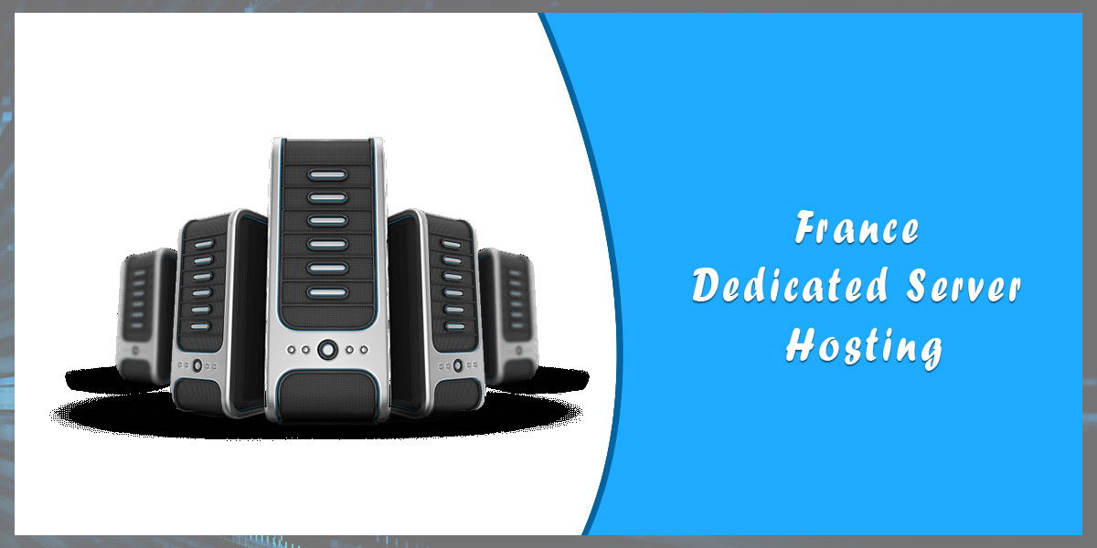 France-Dedicated-Server-Hosting