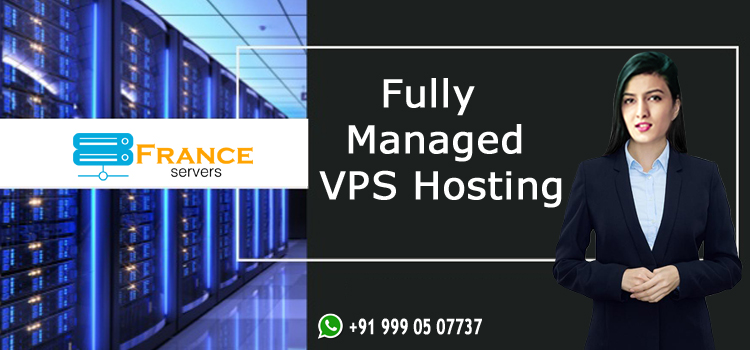 Fully Managed VPS Hosting - franceservers