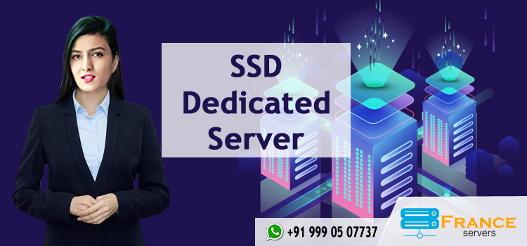 SSD Dedicated Server - franceservers