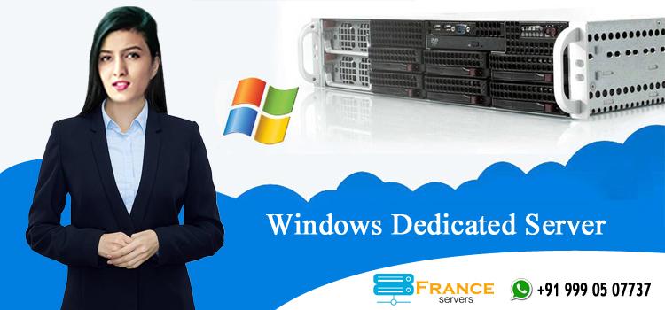 Windows Dedicated Server - franceservers